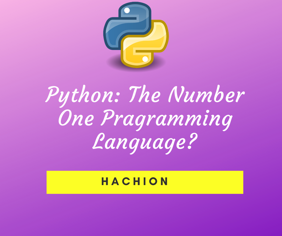 Python The Number One Programming Language